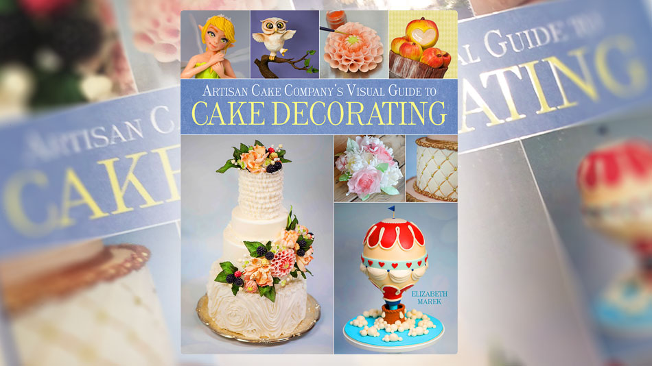 Book Review: Artisan Cake Company s Visual Guide to Cake Decorating - Yeners Way