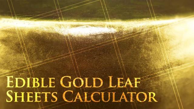 Edible Gold Leaf Sheets Calculator