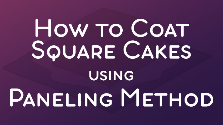 How to Coat Square Cakes with Fondant using Paneling Method