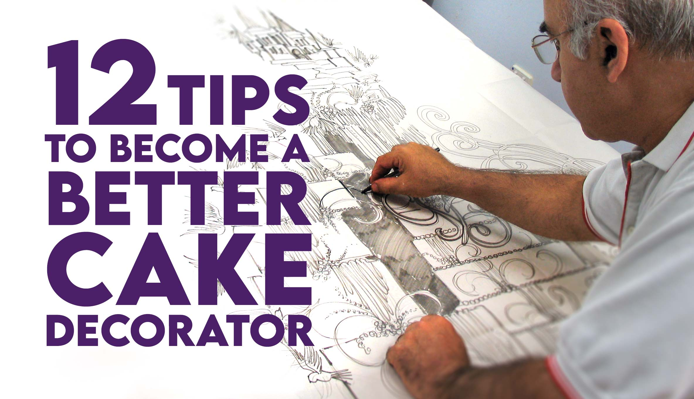 12 Tips to Become a Better Cake Decorator